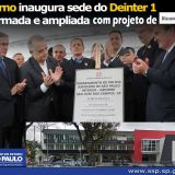 governador inaugura Deinter